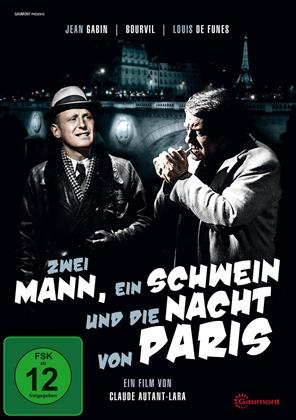 Zwei Mann, ein Schwein und die Nacht von Paris (1956) (s/w)