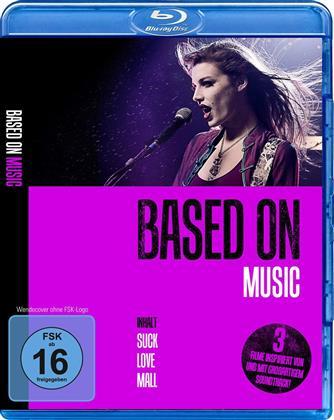 Based On: Music - Suck / Love / Mail (3 Blu-rays)