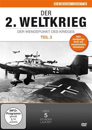 Der 2. Weltkrieg - Der Wendepunkt des Krieges - Teil 3