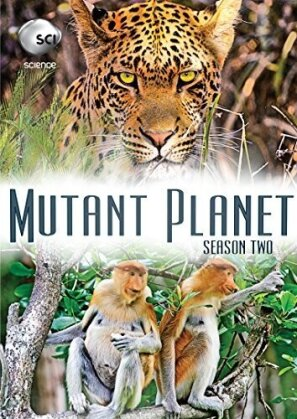 Mutant Planet - Discovery Channel - Season 2