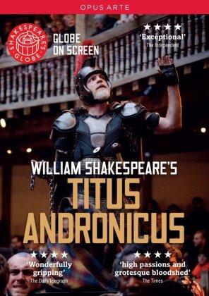 Shakespeare - Titus Andronicus (Shakespeare's Globe, Opus Arte) - Globe Theatre