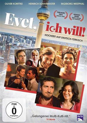 Evet, ich will - Hochzeit auf Deutsch-Türkisch (2008)