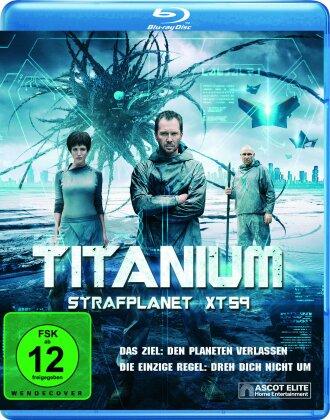 Titanium - Strafplanet XT-59 (2014)