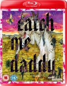 Catch Me Daddy (2014)