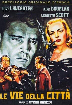 Le vie della città (1948)