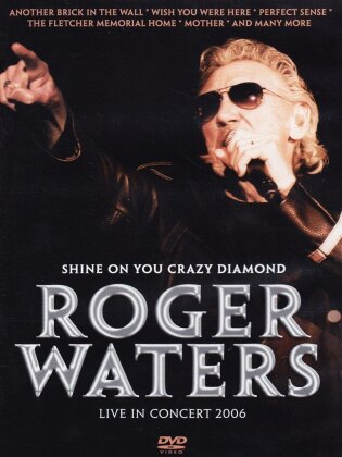 Roger Waters - Shine on you crazy diamond - Live in Concert 2006 (Inofficial)