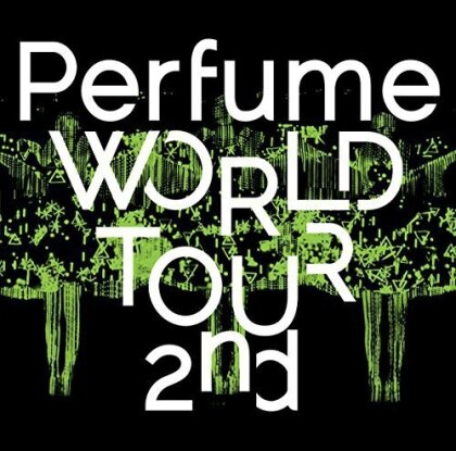 Perfume - World Tour 2nd