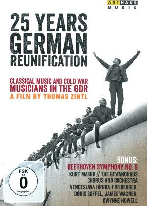 25 Years German Reunification - Klassische Musik und der Kalte Krieg (Arthaus Musik)