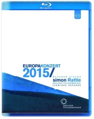 Berliner Philharmoniker, Sir Simon Rattle, … - European Concert 2015 form Athens (Euro Arts)