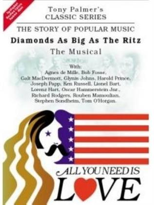 All You Need Is Love: The Story of Popular Music - Diamonds big as the Ritz: The Musical - Tony Palmer Vol. 7