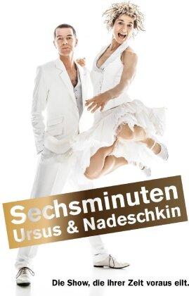 Ursus & Nadeschkin - Sechsminuten