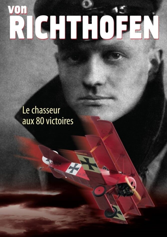 Von Richthofen - Le chasseur aux 80 victoires (s/w)