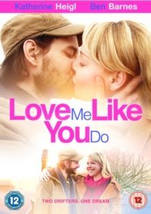Love Me Like You Do (2014)