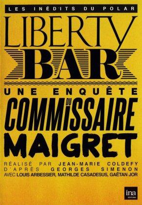 Liberty Bar - Une enquête du commissaire Maigret (s/w)
