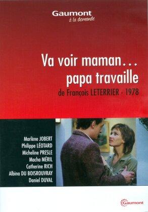 Va voir maman... papa travaille (1978) (Collection Gaumont à la demande)