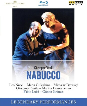 Wiener Staatsoper, Fabio Luisi, … - Verdi - Nabucco (Arthaus Musik, Legendary Performances)