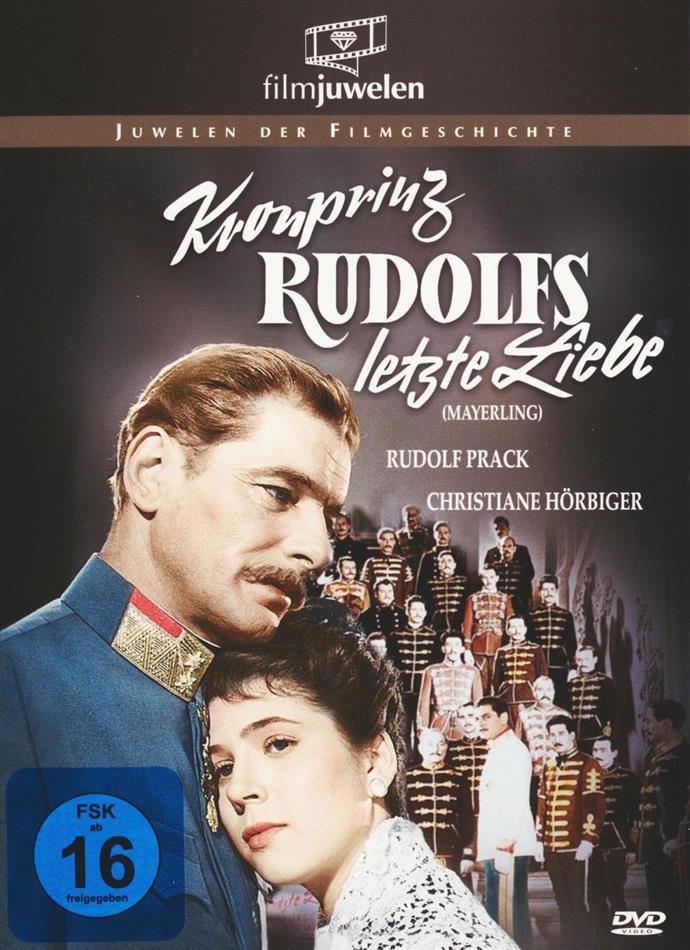 Kronprinz Rudolfs letzte Liebe (1956) (Filmjuwelen)