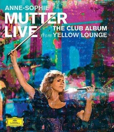 Anne-Sophie Mutter - The Club Album - Live from Yellow Lounge (Deutsche Grammophon)