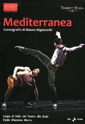 Ballet & Orchestra of the Teatro alla Scala, … - Mediterranea (Hardy)