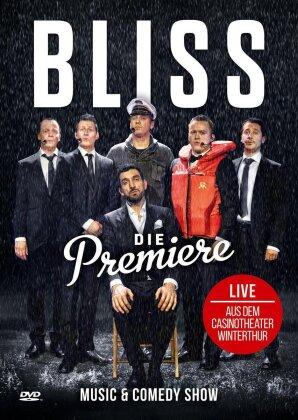 Bliss - Die Premiere - Live aus dem Casinotheater Winterthur