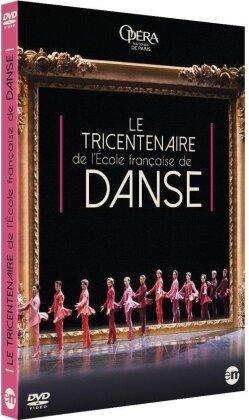 Opera Orchestra & Ballet National De Paris - Le Tricentenaire de l'Ecole Française de Danse