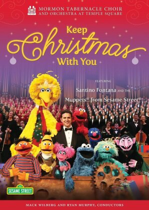 The Mormon Tabernacle Choir and Orchestra at Temple Square, Sesame Street Muppets & Santino Fontana - Keep Christmas with You