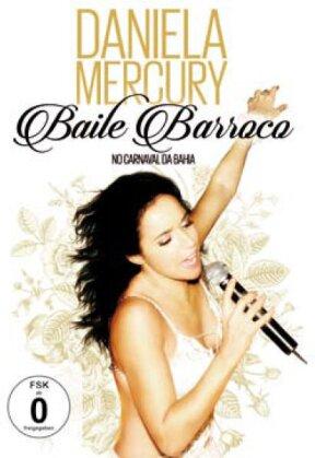 Daniela Mercury - Baile Barroco - No Carnaval Da Bahia
