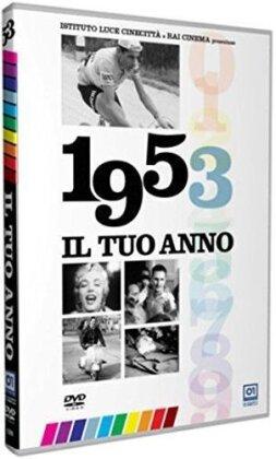 Il tuo anno - 1953