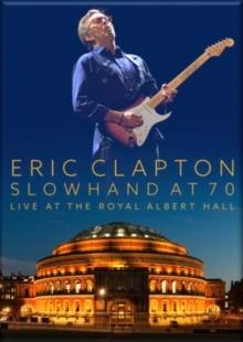 Eric Clapton - Slowhand At 70 - Live At The Royal Albert Hall