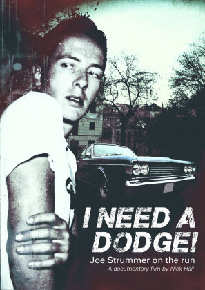 Joe Strummer - I Need A Dodge - Joe Strummer on the Run