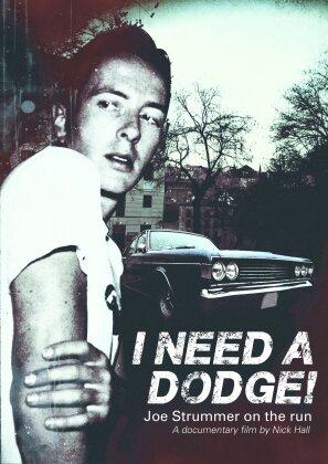 Joe Strummer - I Need A Dodge - Joe Strummer on the Run