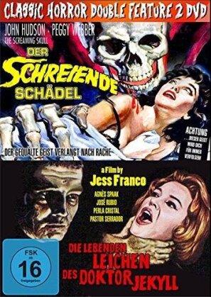 Der schreiende Schädel / Die lebenden Leichen des Doktor Jekyll - Classic Horror Double Feature