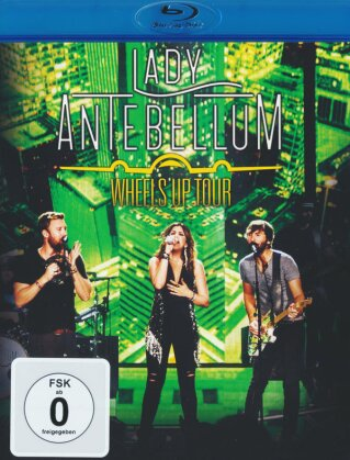 Lady A (Lady Antebellum) - Wheels Up Tour