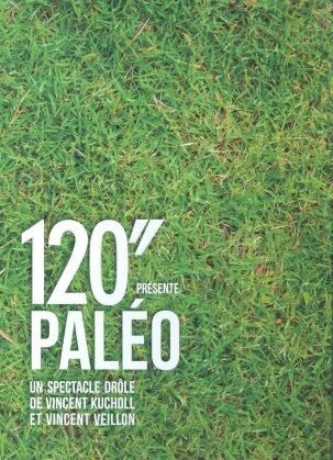 120'' présente Paléo