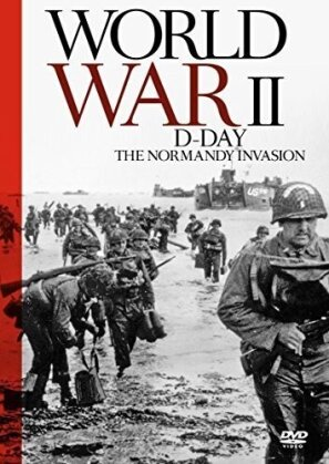World War II - D-Day - The Normandy Invasion