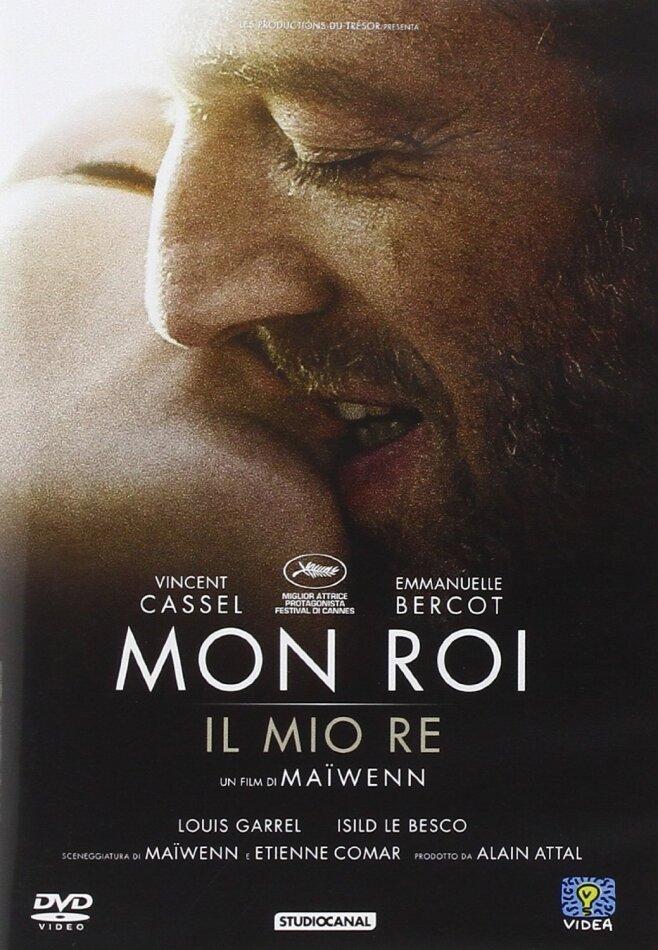 Mon Roi - Il mio re (2015)