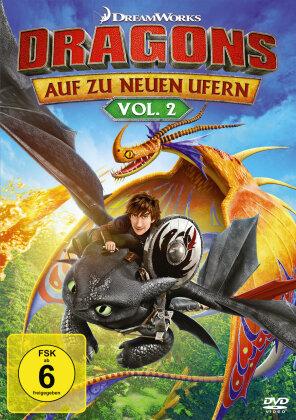 Dragons - Auf zu neuen Ufern - Staffel 1 - Vol. 2
