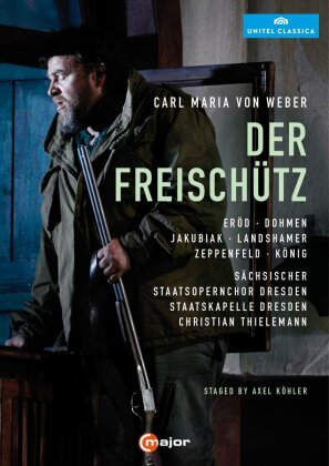 Sächsische Staatskapelle Dresden, Christian Thielemann, … - Weber - Der Freischütz (C Major, Unitel Classica, 2 DVDs)