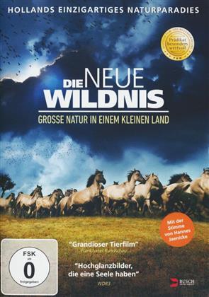 Die neue Wildnis - Grosse Natur in einem kleinen Land