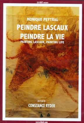 Peindre lascaux, peindre la vie (2014)