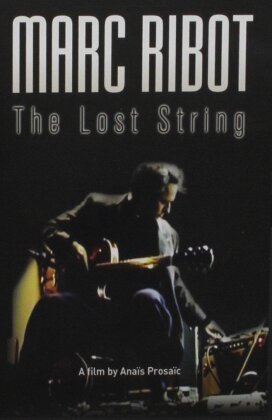 Marc Ribot - Marc Ribot - The Lost String