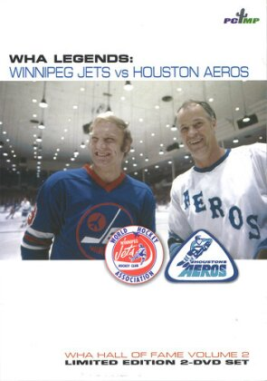 WHA Legends: Winnipeg Jets vs. Houston Aeros - WHA Hall of Fame Vol. 2 (Limited Edition, 2 DVDs)