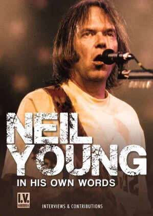 Neil Young - In His Own Words (Inofficial)