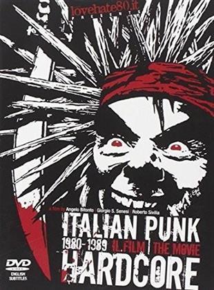 Various Artists - Italian Punk Hardcore - The Movie - 1980-1989