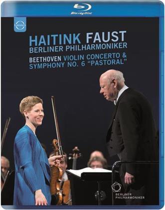 Berliner Philharmoniker, Bernard Haitink & Isabelle Faust - Beethoven - Violin Concerto & Symphony No. 6 (Euro Arts)