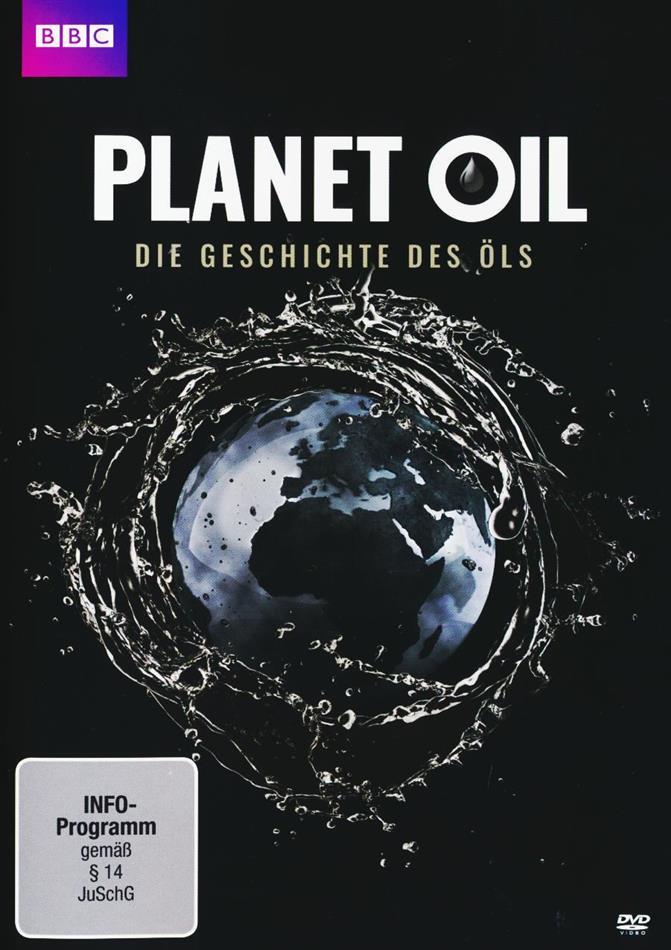 Planet Oil - Die Geschichte Des Öls (2015) (BBC)
