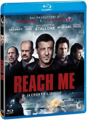 Reach Me - La strada del successo (2014)