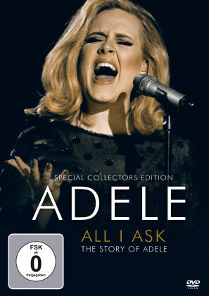 Adele - All I Ask - The Story Of Adele (Inofficial, Special Collector's Edition)