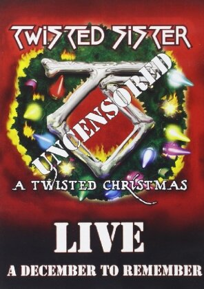 Twisted Sister - A Twisted Christmas - A December to Remember