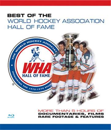 Best Of The World Hockey Association - WHA Hall of Fame